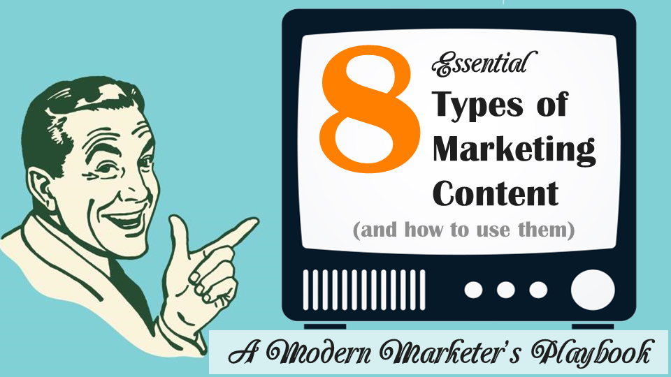 8-Essential-Types-of-Marketing-Content.png
